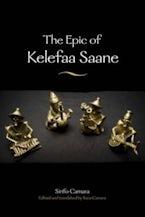 The Epic of Kelefaa Saane