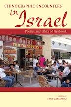 Ethnographic Encounters in Israel