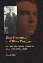 Race Harmony and Black Progress