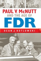 Paul V. McNutt and the Age of FDR