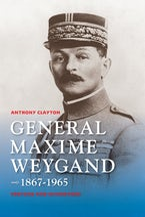 General Maxime Weygand, 1867-1965
