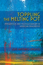 Toppling the Melting Pot