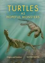 Turtles as Hopeful Monsters