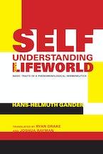 Self-Understanding and Lifeworld