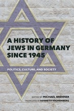 A History of Jews in Germany since 1945