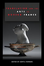Translation and the Arts in Modern France