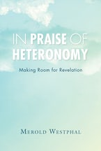 In Praise of Heteronomy