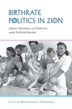 Birthrate Politics in Zion