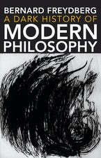 A Dark History of Modern Philosophy