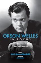 Orson Welles in Focus