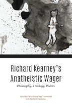 Richard Kearney's Anatheistic Wager