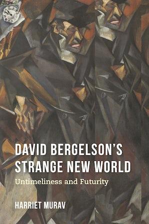 David Bergelson's Strange New World
