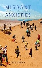 Migrant Anxieties