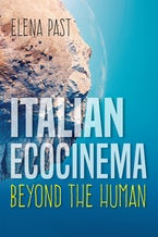 Italian Ecocinema Beyond the Human
