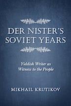 Der Nister's Soviet Years