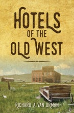 Hotels of the Old West