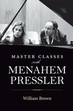 Master Classes with Menahem Pressler