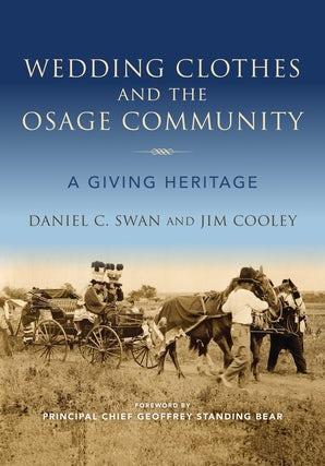 Wedding Clothes and the Osage Community