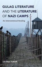 Gulag Literature and the Literature of Nazi Camps