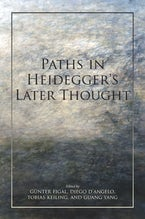 Paths in Heidegger's Later Thought