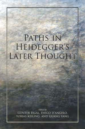Paths in Heidegger's Later Thought Book Cover