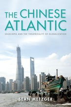 The Chinese Atlantic
