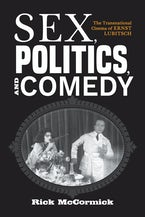 Sex, Politics, and Comedy