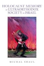 Holocaust Memory in Ultraorthodox Society in Israel