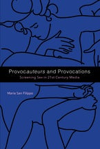 Provocauteurs and Provocations