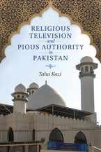 Religious Television and Pious Authority in Pakistan