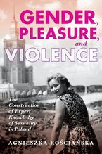 Gender, Pleasure, and Violence