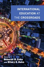 International Education at the Crossroads