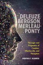 Deleuze, Bergson, Merleau-Ponty