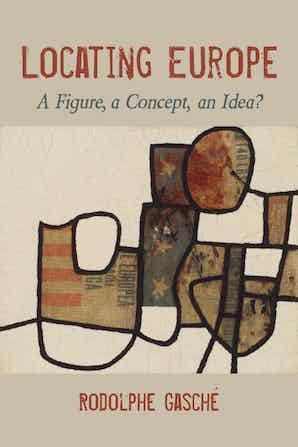 Locating Europe: A Figure, a Concept, an Idea? Book Cover