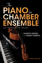 The Piano in Chamber Ensemble, Third Edition
