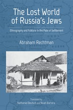 The Lost World of Russia's Jews