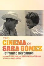 The Cinema of Sara Gómez