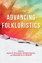 Advancing Folkloristics