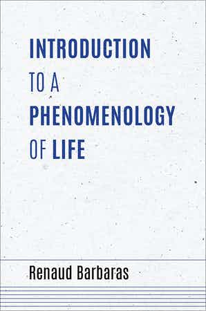 Introduction to a Phenomenology of Life Couverture du livre