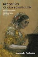 Becoming Clara Schumann