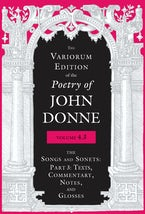 The Variorum Edition of the Poetry of John Donne, Volume 4.3
