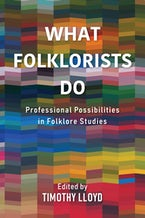 What Folklorists Do