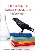 The Aesop's Fable Paradigm
