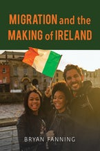 Migration and the Making of Ireland