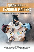 Teaching as if Learning Matters