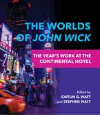 The Worlds of John Wick