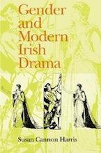 Gender and Modern Irish Drama