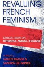 Revaluing French Feminism