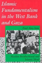 Islamic Fundamentalism in the West Bank and Gaza