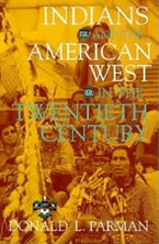 Indians and the American West in the Twentieth Century